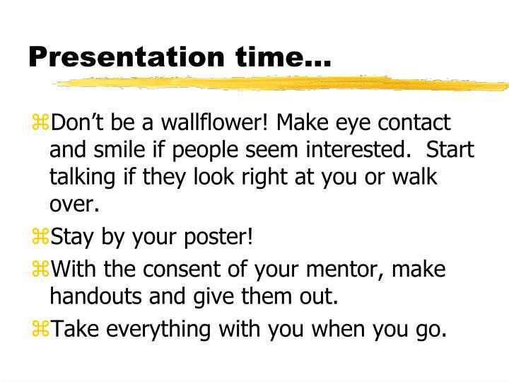 Presentation time…