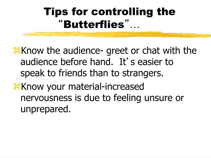 Tips for controlling the