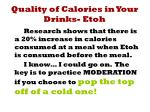 quality of calories in your drinks etoh1