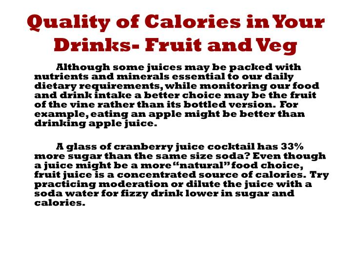 Quality of Calories in Your Drinks- Fruit and Veg