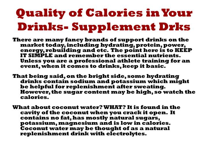 Quality of Calories in Your Drinks- Supplement Drks