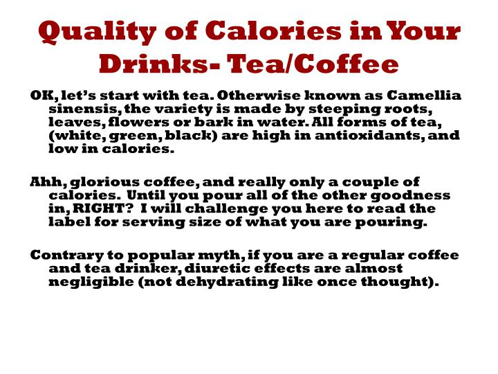Quality of Calories in Your Drinks- Tea/Coffee