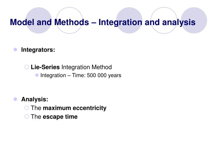 Model and Methods – Integration and analysis