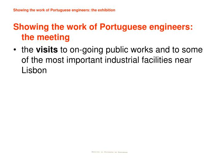 Showing the work of Portuguese engineers: the exhibition