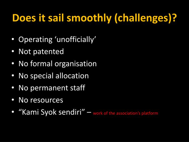 Does it sail smoothly (challenges)?