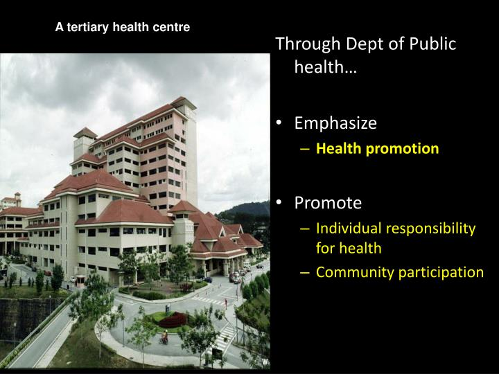 A tertiary health centre