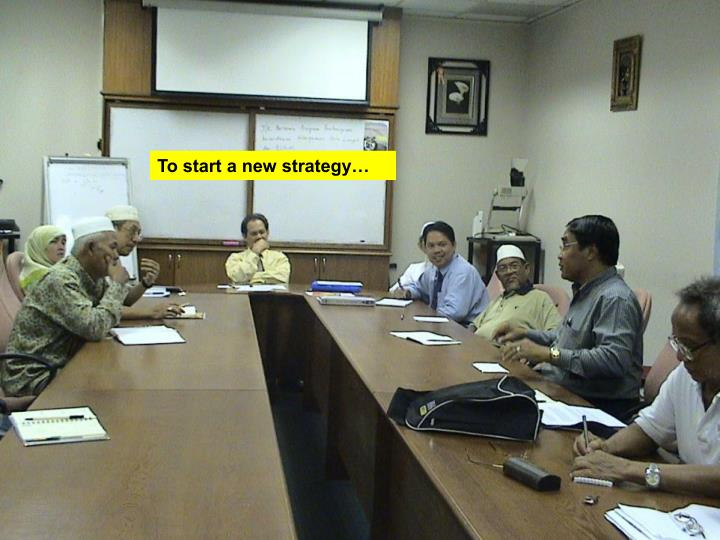 To start a new strategy…
