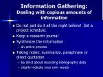 information gathering dealing with copious amounts of information