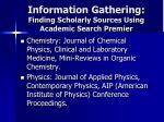 information gathering finding scholarly sources using academic search premier