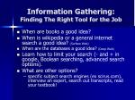 information gathering finding the right tool for the job