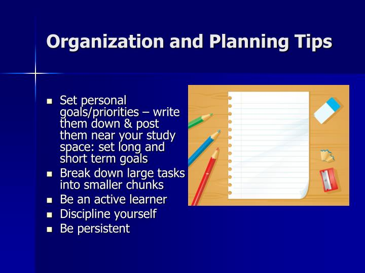Organization and Planning Tips