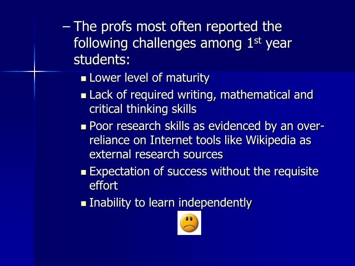 The profs most often reported the following challenges among 1