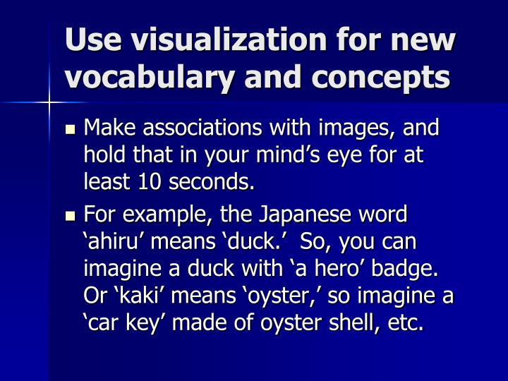 Use visualization for new vocabulary and concepts