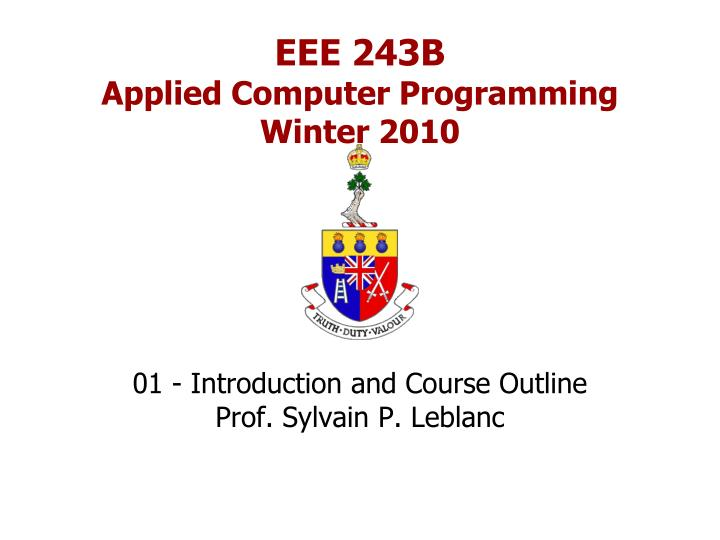 Eee 243b applied computer programming winter 2010