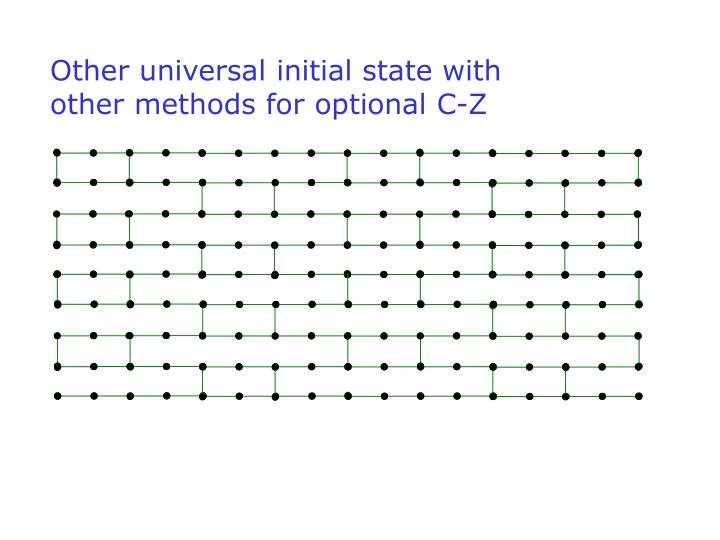 Other universal initial state with