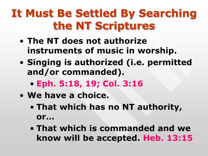 It Must Be Settled By Searching the NT Scriptures