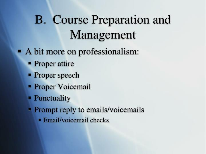 B.  Course Preparation and Management