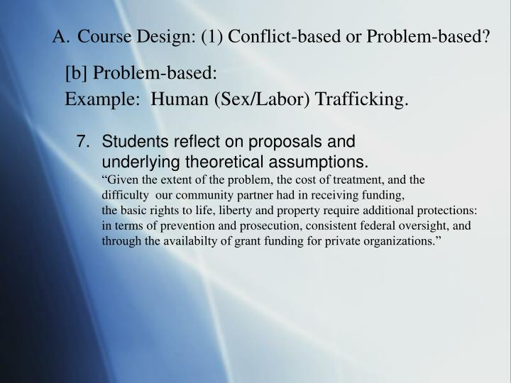 Course Design: (1) Conflict-based or Problem-based?