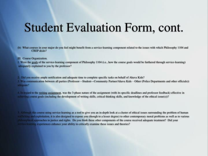 Student Evaluation Form, cont.