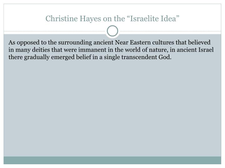 "Christine Hayes on the ""Israelite Idea"""