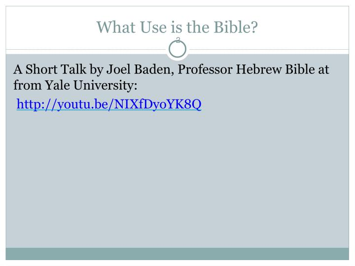 What Use is the Bible?