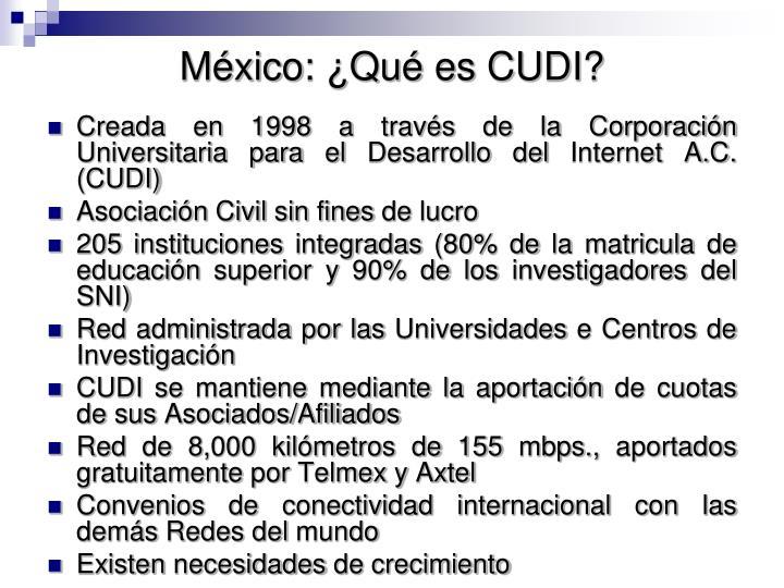 México: ¿Qué es CUDI?
