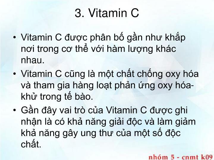 3. Vitamin C