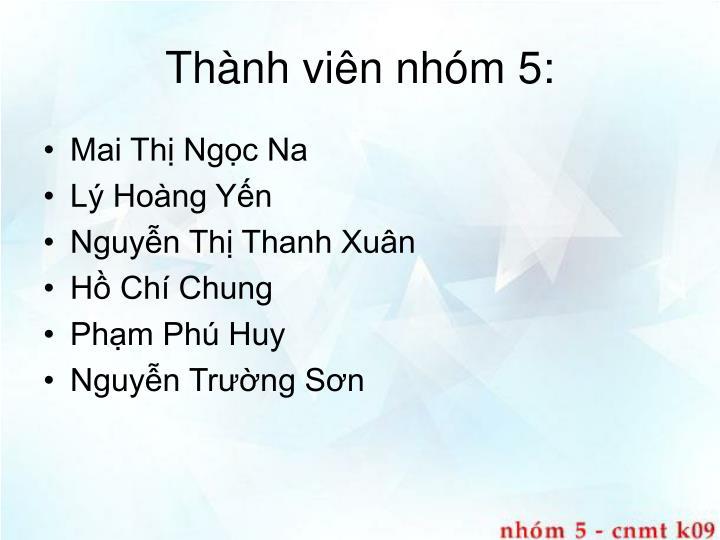Thnh vin nhm 5: