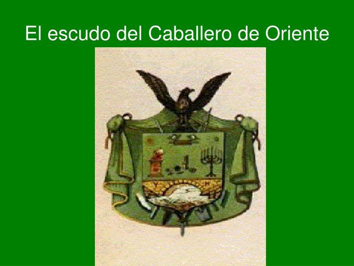 El escudo del Caballero de Oriente