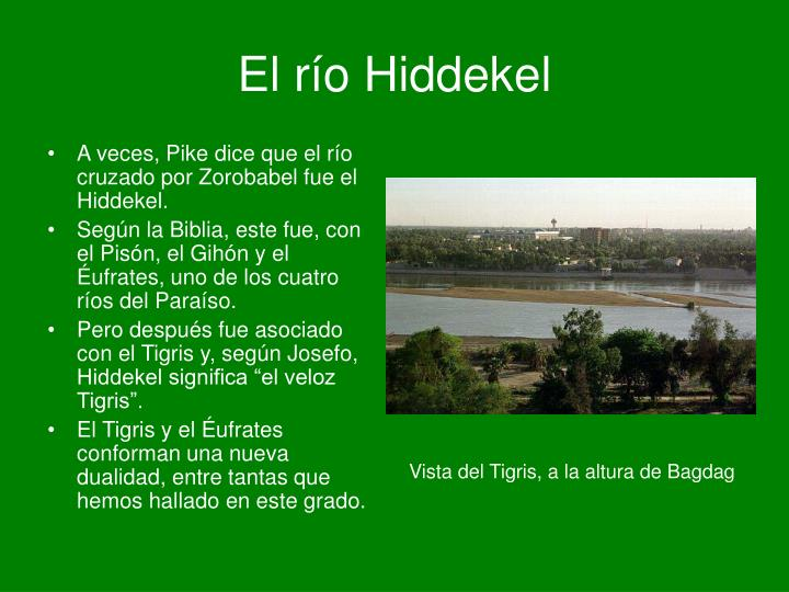 El río Hiddekel