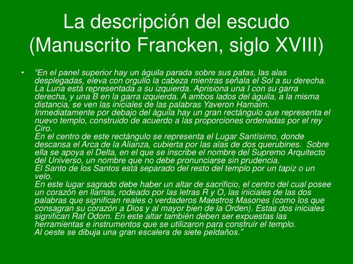 La descripción del escudo (Manuscrito Francken, siglo XVIII)