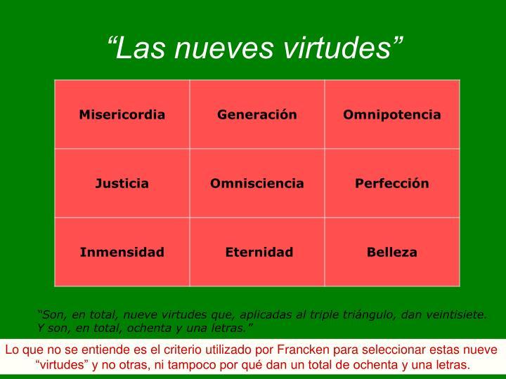 """""""Las nueves virtudes"""""""