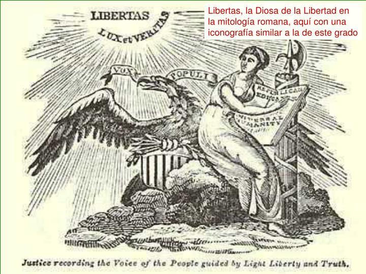 Libertas, la Diosa de la Libertad en