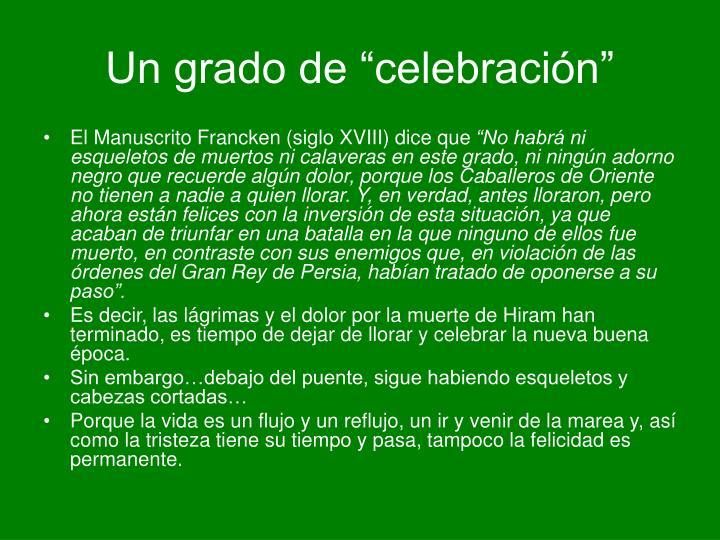 """Un grado de """"celebración"""""""