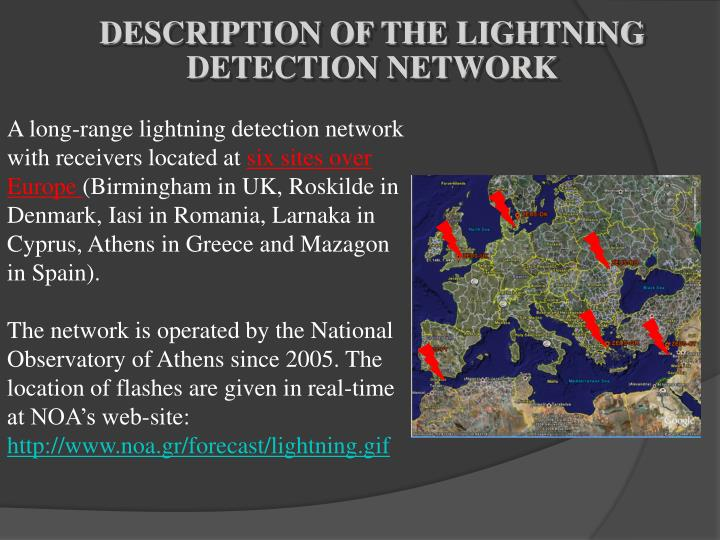 DESCRIPTION OF THE LIGHTNING DETECTION NETWORK