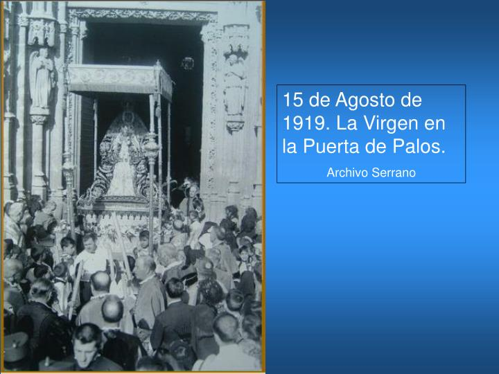 15 de Agosto de 1919. La Virgen en la Puerta de Palos.