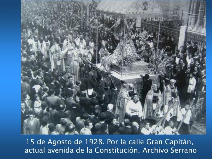 15 de Agosto de 1928. Por la calle Gran Capitán,