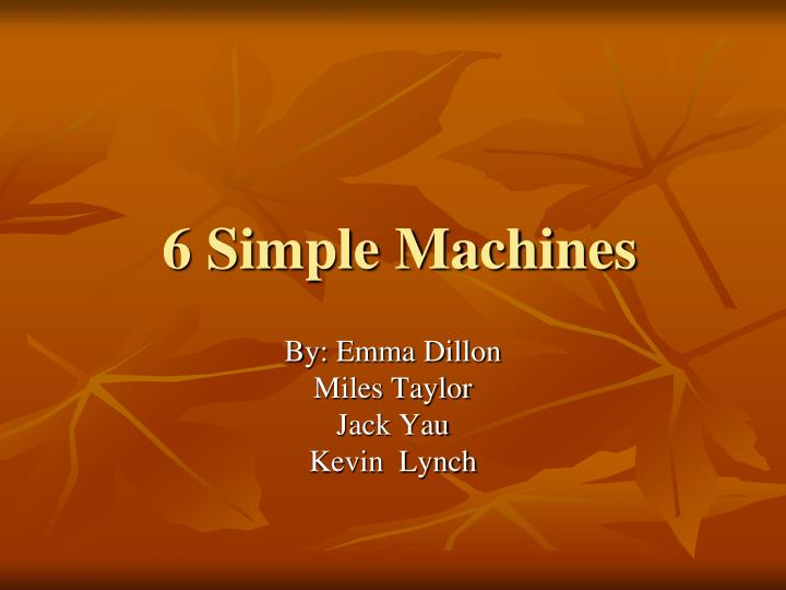 6 simple machines