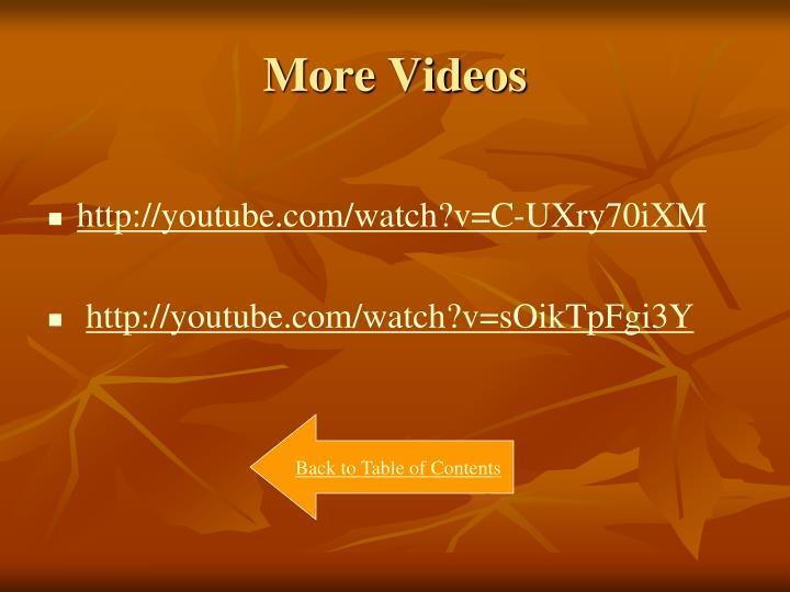 More Videos