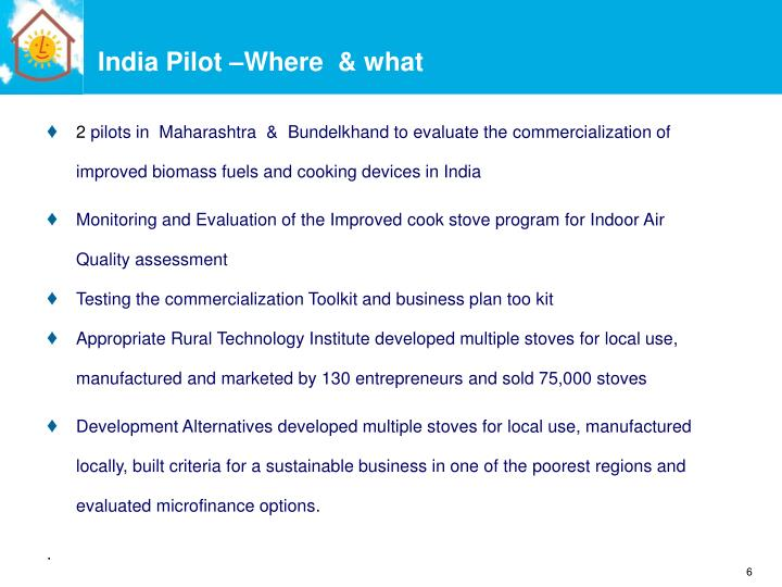 India Pilot –Where  & what