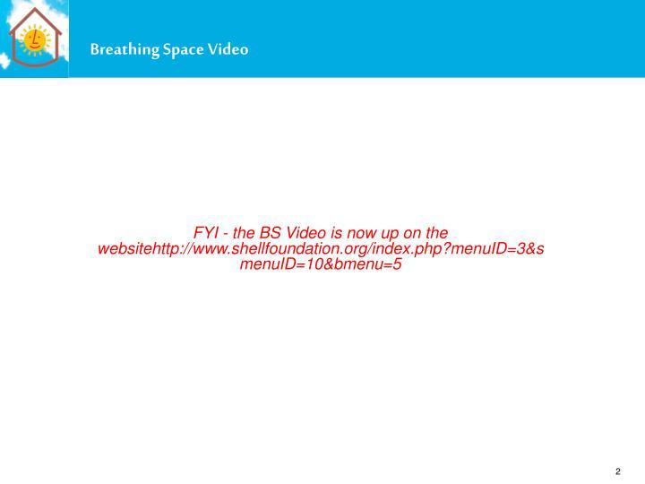 Breathing Space Video