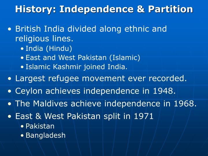 History: Independence & Partition