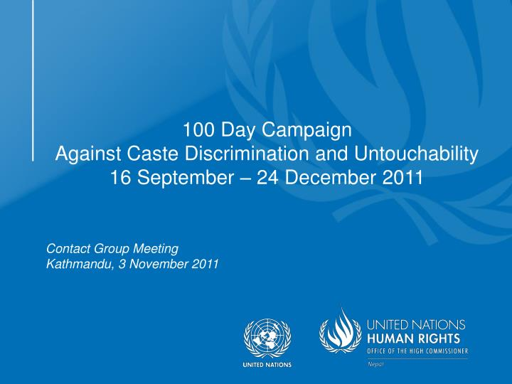 100 day campaign against caste discrimination and untouchability 16 september 24 december 2011