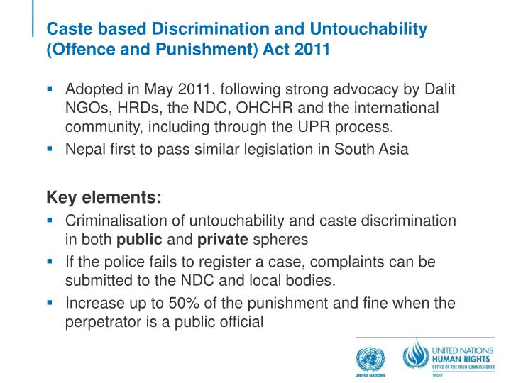 Caste based Discrimination and Untouchability (Offence and Punishment) Act 2011