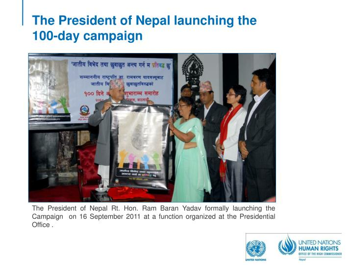 The President of Nepal launching the 100-day campaign