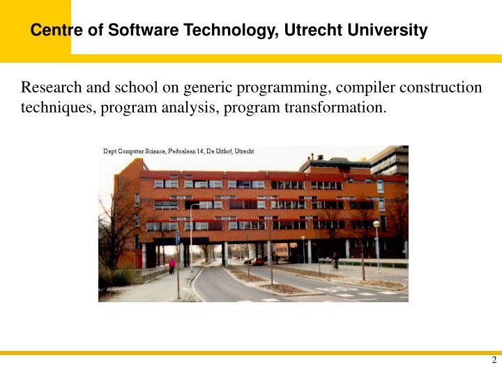 Centre of Software Technology, Utrecht University