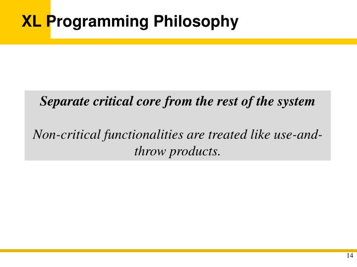 XL Programming Philosophy