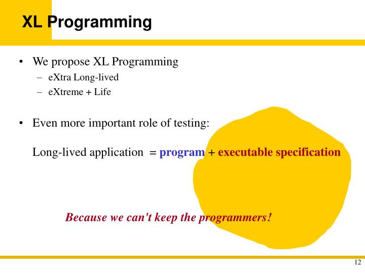 Because we can't keep the programmers!