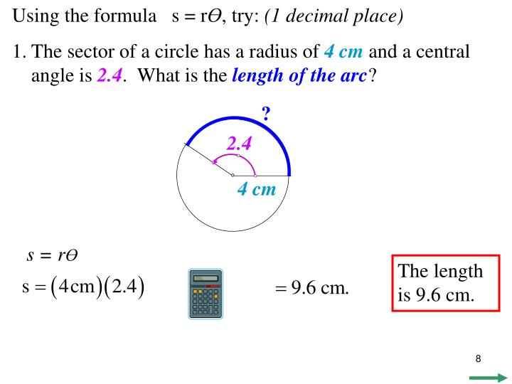 Using the formula   s = r