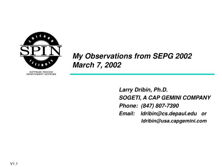 My observations from sepg 2002 march 7 2002